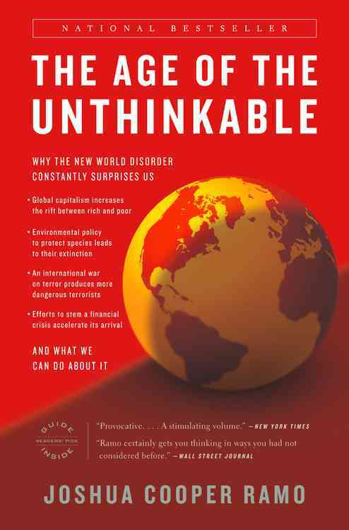 The Age of the Unthinkable By Ramo, Joshua Cooper